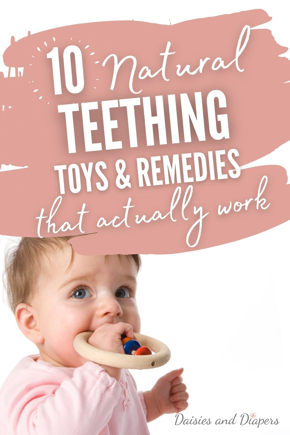 natural teething toys and remedies for babies.